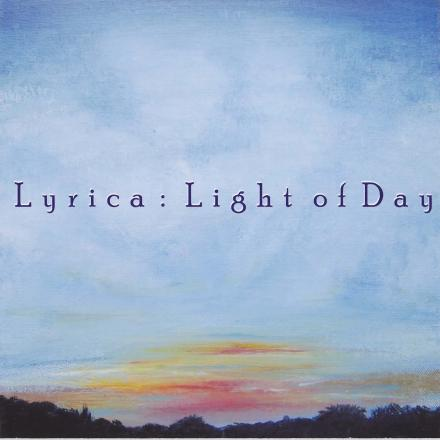 Lyrica - Light Of Day CD