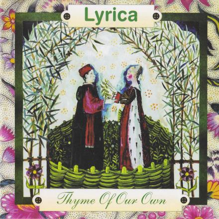 Lyrica - Thyme Of Our Own CD